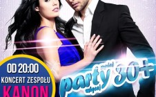 [27.03.15] Party 30+ | Koncert zespołu KANON | Muzyka NA ŻYWO! [zapowiedź]