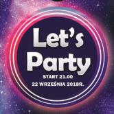 LET'S PARTY // Najlepszy Klimat w Mieście