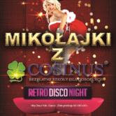 Mikołajki z COSINUSEM – Retro Disco Night